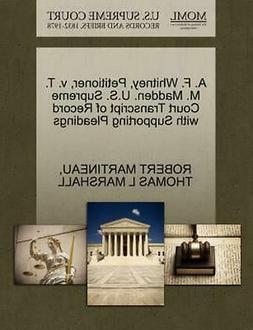 A.F. Whitney, Petitioner, V.T.M. Madden. U.S. Supreme Court