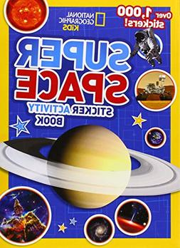 National Geographic Kids Super Space Sticker Activity Book: