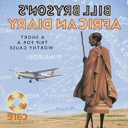 Bill Bryson's African Diary by Bryson, Bill CD-Audio Book Th