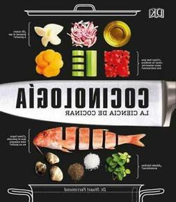 Cocinología: La Ciencia de Cocinar by Dr. Farrimond, Stuart