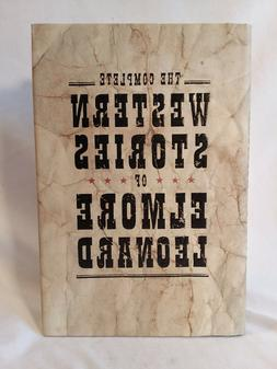 Elmore Leonard THE COMPLETE WESTERN STORIES 2004 1st edition