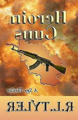 Heroin Guns: A Vince and Cat Novel by R.L. Tyler  Paperback