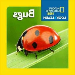 Look and Learn: Bugs by National Geographic Kids Staff