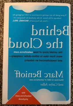 Marc Benioff &  Carlye Adler BEHIND THE CLOUD 1st Edition Ha