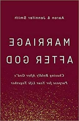 Marriage After God by Aaron Smith HARDCOVER 2019