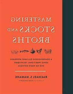 MASTERING STOCKS AND BROTHS - MAMANE, RACHAEL S./ DANFORTH,