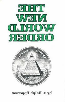 New World Order, Paperback by Epperson, A. Ralph, Brand New,