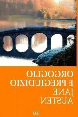 Orgoglio E Pregiudizio  by Jane Austen.