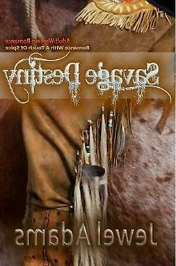 Savage Destiny by Jewel Adams  Paperback Book Free Shipping!