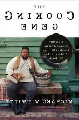 The Cooking Gene: A Journey Through African American Culinar