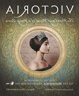 Victoria:  The Heart And Mind Of A Young Queen: Official Com