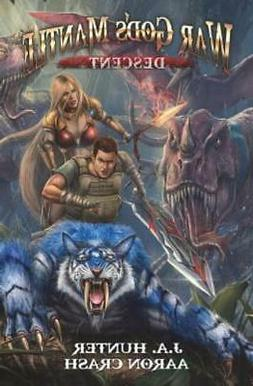 War God's Mantle: Descent: A LitRPG Adventure
